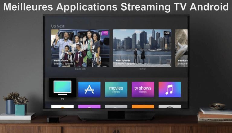 Les Meilleures Applications TV Streaming APK